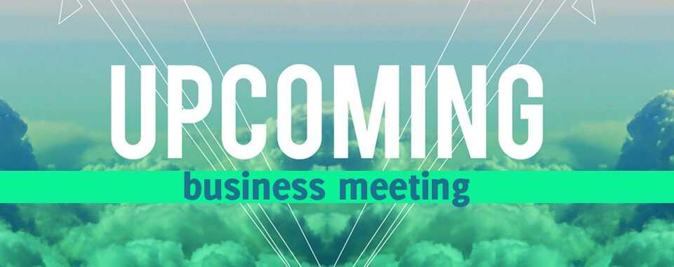 August Business Meeting